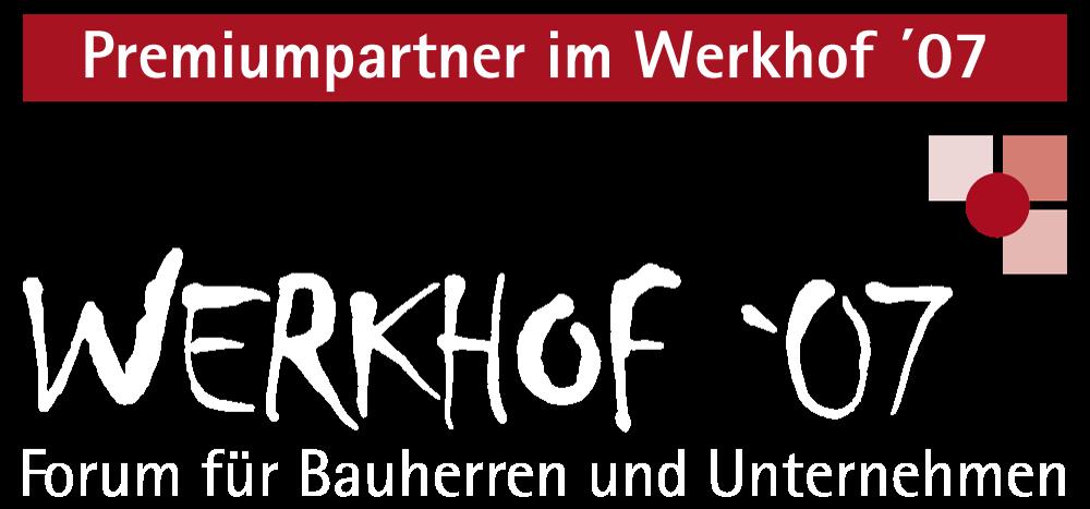 Premiumpartner im Werkhof'07 - Forum für Bauherren und Unternehmen